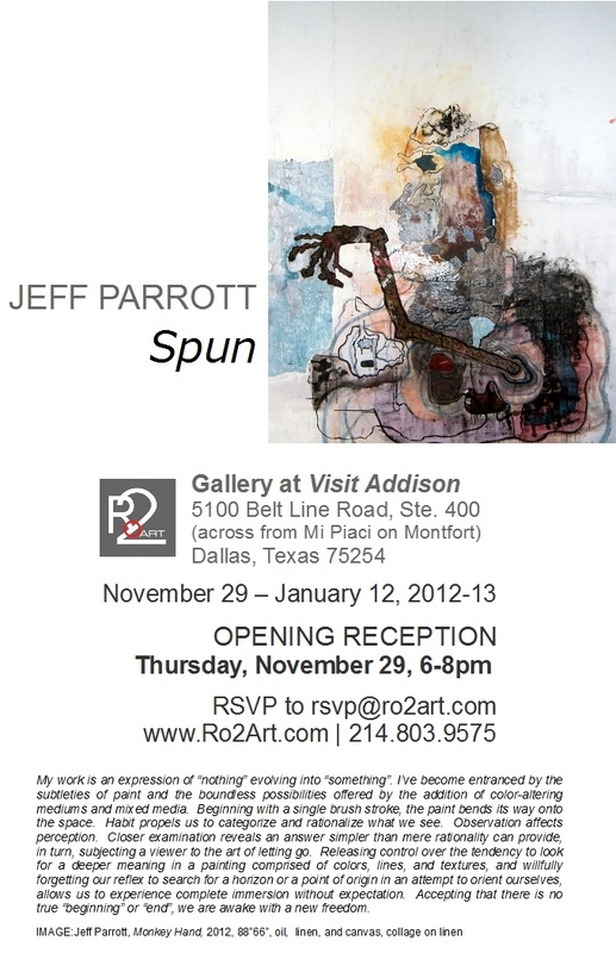 Jeff Parrott - Addison, Texas - November 29 - January 12